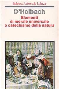 Elementi di morale universale o catechismo della natura
