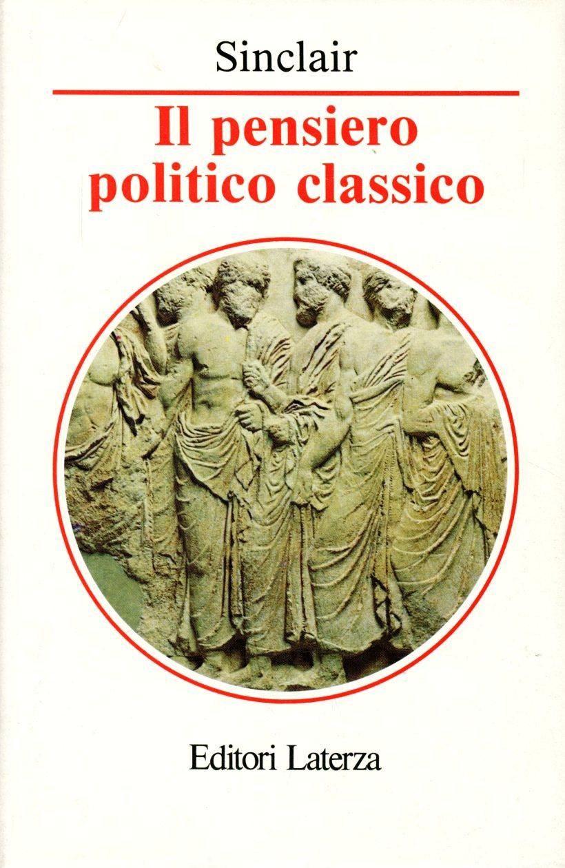 Il pensiero politico classico