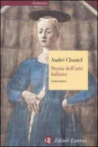 Libro Storia dell'arte italiana. Vol. 1 André Chastel