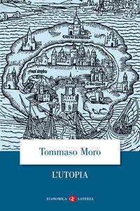 Libro L' Utopia o la migliore forma di repubblica Tommaso Moro