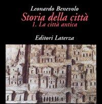 Storia della città. Vol. 1:...
