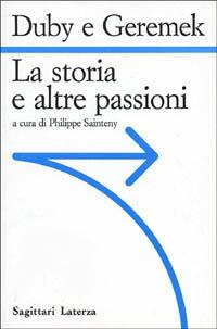 La storia e le altre passioni