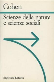Scienze della natura e scienze sociali - I. Bernard Cohen - copertina