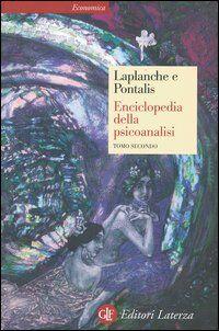Enciclopedia della psicoanalisi. Vol. 2