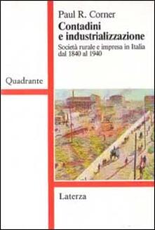 Voluntariadobaleares2014.es Contadini e industrializzazione. Società rurale e impresa in Italia dal 1840 al 1940 Image