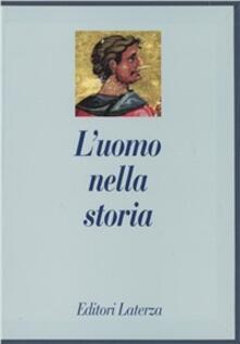 L uomo nella storia. Cofanetto.pdf