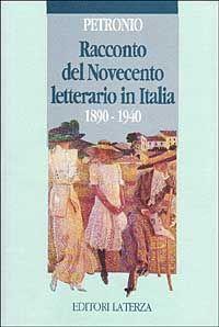 Racconto del Novecento letterario in Italia (1890-1940)