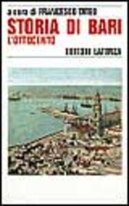 Libro Storia di Bari. Vol. 4: L'Ottocento.