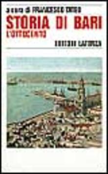 Criticalwinenotav.it Storia di Bari. Vol. 4: L'Ottocento. Image