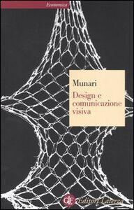 Foto Cover di Design e comunicazione visiva. Contributo a una metodologia didattica, Libro di Bruno Munari, edito da Laterza