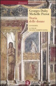 Storia delle donne in Occidente. Vol. 1: L'Antichità. - Georges Duby,Michelle Perrot - copertina