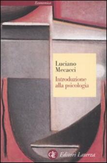 Introduzione alla psicologia - Luciano Mecacci - copertina