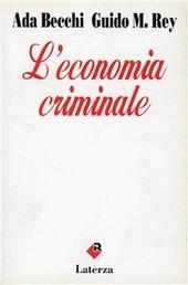 L' economia criminale