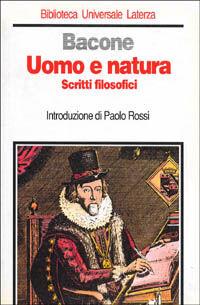 Uomo e natura. Scritti filosofici