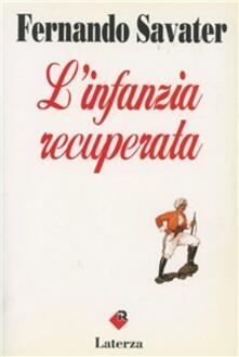 L' infanzia recuperata - Fernando Savater - copertina