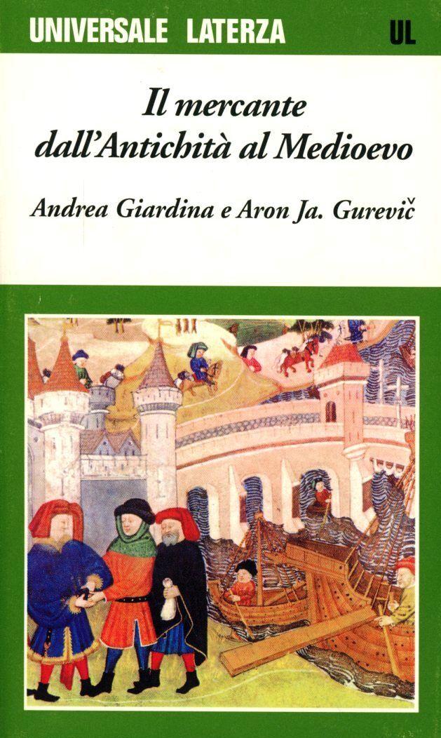Il mercante dall'antichità al Medioevo
