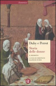 Foto Cover di Storia delle donne in Occidente. Vol. 2: Il Medioevo., Libro di Georges Duby,Michelle Perrot, edito da Laterza