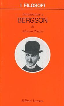 Introduzione a Bergson - Adriano Pessina - copertina