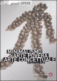Minimalismo, arte povera, arte concettuale