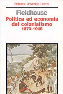 Libro Politica ed economia del colonialismo (1870-1945) David K. Fieldhouse