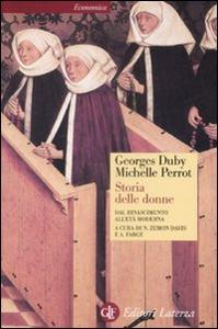 Libro Storia delle donne in Occidente. Vol. 3: Dal Rinascimento all'età moderna. Georges Duby , Michelle Perrot