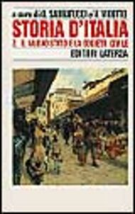 Libro Storia d'Italia. Vol. 2: Il nuovo Stato e la società civile (1861-1887).