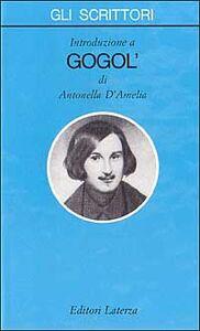 Libro Introduzione a Gogol' Antonella D'Amelia