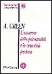 Libro L' avvenire della psicoanalisi e la casualità psichica André Green