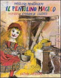 Libro Il pentolino magico Massimo Montanari