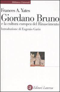 Giordano Bruno e la cultura europea del Rinascimento