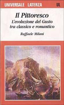 Il pittoresco. Levoluzione del gusto tra classico e romantico.pdf