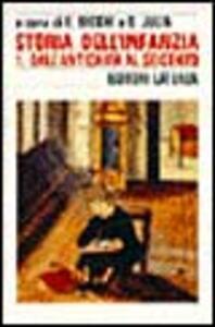 Storia dell'infanzia. Vol. 1: Dall'Antichità al Seicento.