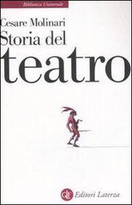 Foto Cover di Storia del teatro, Libro di Cesare Molinari, edito da Laterza