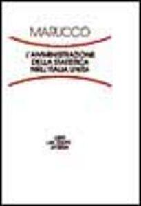 L' amministrazione della statistica nell'Italia unita