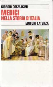 Medici nella storia d'Italia. Per una tipologia della professione medica