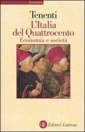 L' Italia del Quattrocento. Economia e società