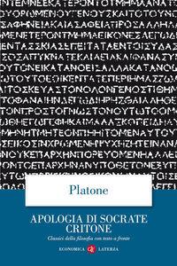 Libro Apologia di Socrate Critone. Testo greco a fronte Platone