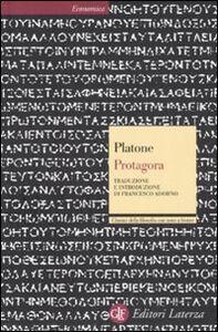 Foto Cover di Protagora. Testo greco a fronte, Libro di Platone, edito da Laterza