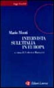 Libro Intervista sull'Italia in Europa Mario Monti