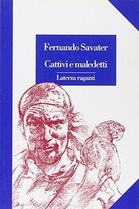 Libro Cattivi e maledetti Fernando Savater