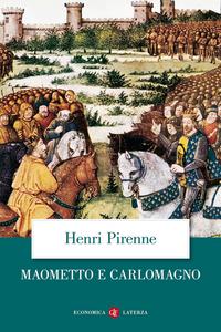 Libro Maometto e Carlomagno Henri Pirenne