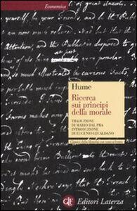 Libro Ricerca sui principi della morale. Testo inglese a fronte David Hume