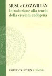 Museomemoriaeaccoglienza.it Introduzione alla teoria della crescita endogena Image