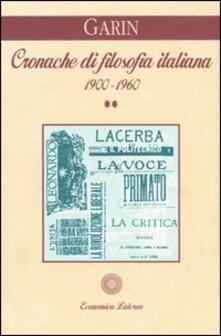 Cronache di filosofia italiana 1900-1960. Vol. 2.pdf