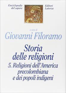Warholgenova.it Storia delle religioni. Vol. 5: Religioni dell'america precolombiana e dei popoli indigeni. Image