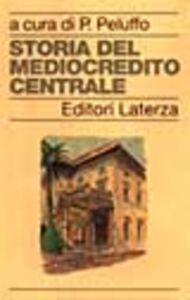 Foto Cover di Storia del Mediocredito Centrale, Libro di  edito da Laterza
