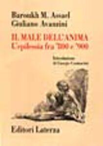Foto Cover di Il male dell'anima. L'epilessia fra '800 e '900, Libro di Barouk M. Assael,Giuliano Avanzini, edito da Laterza