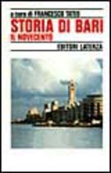 Antondemarirreguera.es Storia di Bari. Vol. 5: Il Novecento. Image