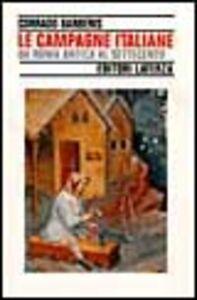 Libro Le campagne italiane da Roma antica al Settecento Corrado Barberis