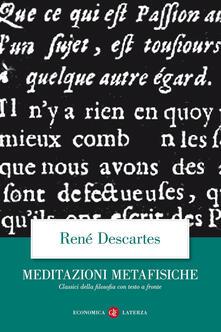 Meditazioni metafisiche. Testo latino a fronte - Renato Cartesio - copertina